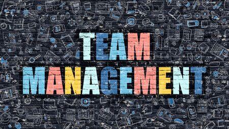management team: Team Management Concept. Team Management Drawn on Dark Wall. Team Management in Multicolor. Team Management Concept. Modern Illustration in Doodle Design of Team Management.
