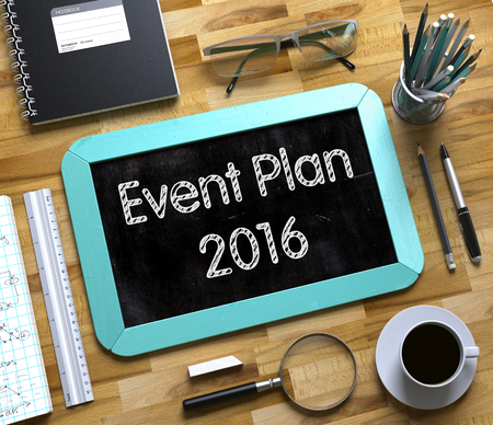 a meeting with a view to marriage: Small Chalkboard with Event Plan 2016 Concept. Top View of Office Desk with Stationery and Mint Small Chalkboard with Business Concept - Event Plan 2016. 3d Rendering. Stock Photo