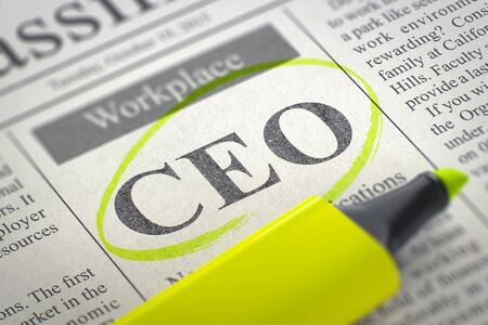 chief executive officer: CEO - Classified Advertisement of Hiring in Newspaper, Circled with a Yellow Highlighter. Blurred Image. Selective focus. Hiring Concept. 3D Render.