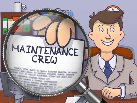 crew: Maintenance Crew. Paper with Inscription in Officemans Hand through Magnifying Glass. Multicolor Doodle Style Illustration.