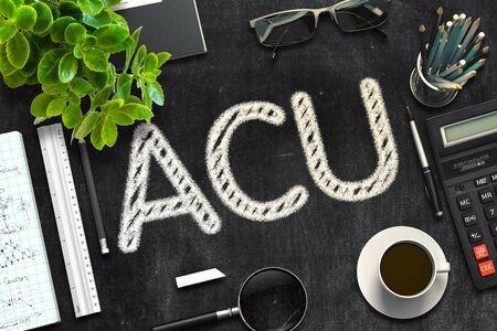 concurrent: ACU Handwritten on Black Chalkboard. 3d Rendering. Toned Illustration.