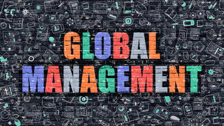authoritarian: Global Management - Multicolor Concept on Dark Brick Wall Background with Doodle Icons Around. Modern Illustration with Elements of Doodle Style. Global Management on Dark Wall.