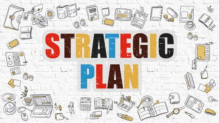 strategic plan: Strategic Plan - Multicolor Concept with Doodle Icons Around on White Brick Wall Background. Modern Illustration with Elements of Doodle Design Style. Stock Photo