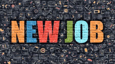 New Job. Multicolor Inscription on Dark Brick Wall with Doodle Icons Around. New Job Concept. Modern Style Illustration with Doodle Design Icons. New Job on Dark Brickwall Background.