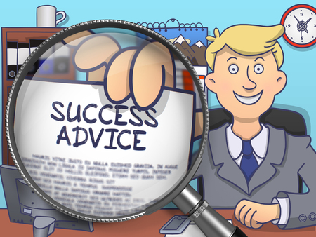 style advice: Success Advice. Man Holding a Text on Paper through Lens. Multicolor Doodle Style Illustration.