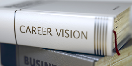blurred vision: Career Vision - Book Title. Close-up of a Book with the Title on Spine Career Vision. Book in the Pile with the Title on the Spine Career Vision. Blurred Image with Selective focus. 3D Illustration.
