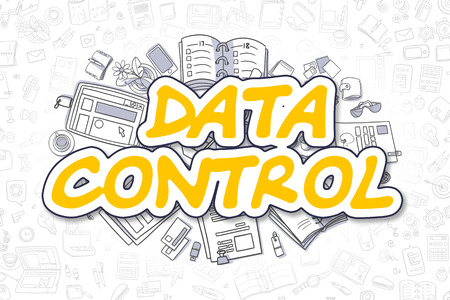 structuring: Data Control - Sketch Business Illustration. Yellow Hand Drawn Inscription Data Control Surrounded by Stationery. Cartoon Design Elements.