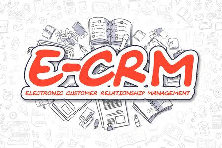 E-CRM - Electronic Customer Relationship Management Doodle Illustration of Red Word and Stationery Surrounded by Doodle Icons. Business Concept for Web Banners and Printed Materials. Stock Photo