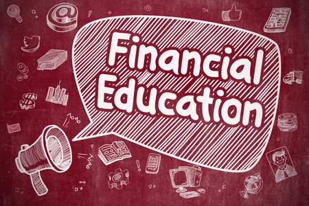 financial education: Business Concept. Bullhorn with Phrase Financial Education. Doodle Illustration on Red Chalkboard. Financial Education on Speech Bubble. Doodle Illustration of Yelling Megaphone. Advertising Concept. Stock Photo