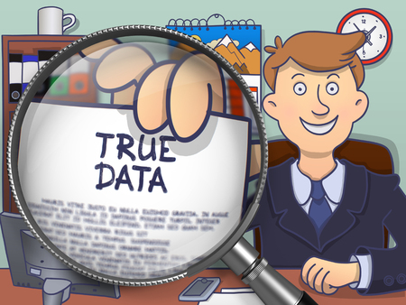 verifiable: Businessman in Suit Showing Paper with Inscription True Data Concept through Lens. Closeup View. Multicolor Modern Line Illustration in Doodle Style. Stock Photo