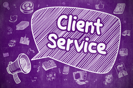 client service: Client Service on Speech Bubble. Doodle Illustration of Yelling Mouthpiece. Advertising Concept. Business Concept. Bullhorn with Inscription Client Service. Doodle Illustration on Purple Chalkboard.