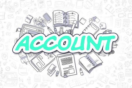 receivable: Green Word - Account. Business Concept with Doodle Icons. Account - Hand Drawn Illustration for Web Banners and Printed Materials.