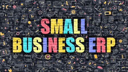 small business: Small Business ERP - Multicolor Concept on Dark Brick Wall Background with Doodle Icons Around. Modern Illustration with Elements of Doodle Style. Small Business ERP on Dark Wall. Stock Photo