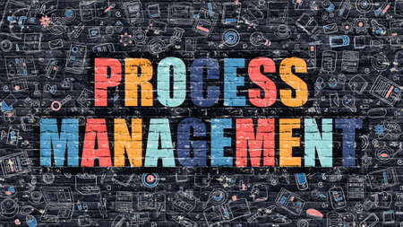 process management: Process Management. Multicolor Inscription on Dark Brick Wall with Doodle Icons. Process Management Concept in Modern Style. Doodle Design Icons. Process Management on Dark Brickwall Background.