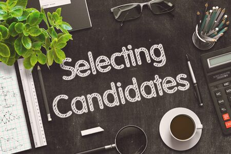 candidates: Selecting Candidates Handwritten on Black Chalkboard. 3d Rendering. Toned Illustration. Stock Photo
