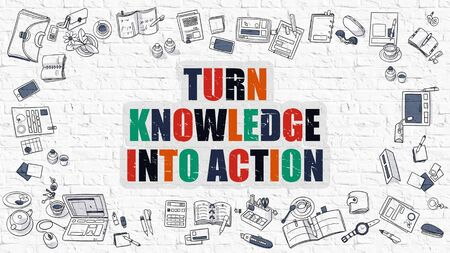 empowerment: Turn Knowledge Into Action Concept. Modern Line Style Illustration. Multicolor Turn Knowledge Into Action Drawn on White Brick Wall. Doodle Icons. Doodle Design Style.