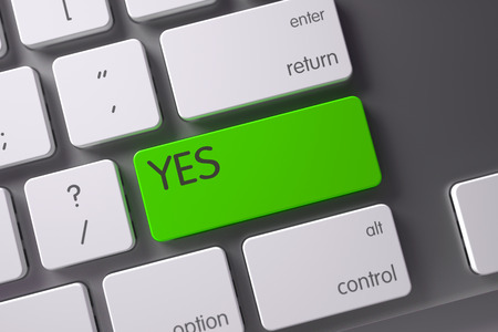 affirmative: Yes Concept Modern Keyboard with Yes on Green Enter Key Background, Selected Focus. 3D Illustration.