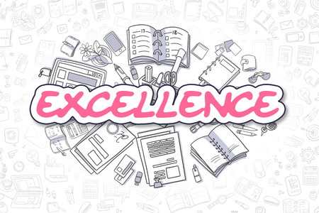 excellence: Business Illustration of Excellence. Doodle Magenta Word Hand Drawn Doodle Design Elements. Excellence Concept.