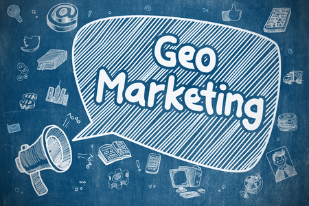 geo: Screaming Megaphone with Wording Geo Marketing on Speech Bubble. Doodle Illustration. Business Concept. Business Concept. Bullhorn with Wording Geo Marketing. Doodle Illustration on Blue Chalkboard.