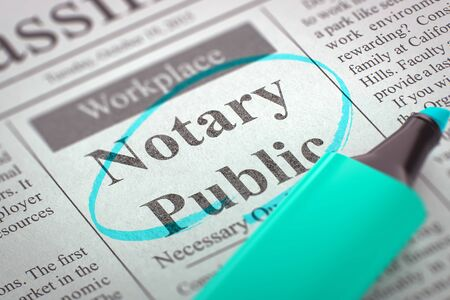 lawer: Notary Public - Classified Advertisement of Hiring in Newspaper, Circled with a Azure Marker. Blurred Image with Selective focus. Hiring Concept. 3D Render.