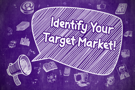 identify: Identify Your Target Market on Speech Bubble. Cartoon Illustration of Yelling Loudspeaker. Advertising Concept.