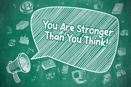 stronger: You Are Stronger Than You Think on Speech Bubble. Doodle Illustration of Shrieking Bullhorn. Advertising Concept. Stock Photo