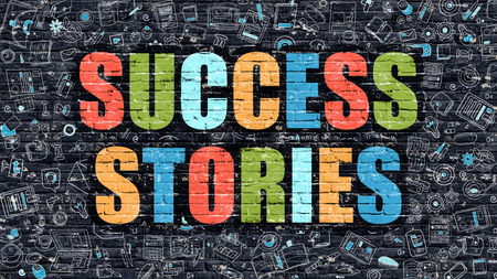 Success Stories. Multicolor Inscription on Dark Brick Wall with Doodle Icons. Success Stories Concept in Modern Style. Doodle Design Icons. Success Stories on Dark Brickwall Background.