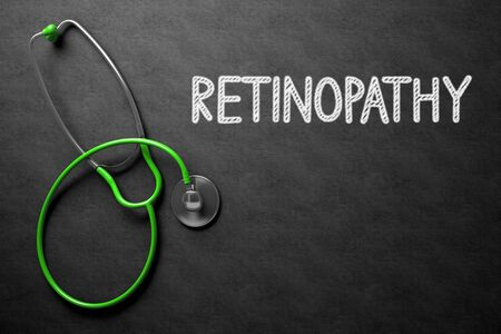 disturbance: Medical Concept: Black Chalkboard with Retinopathy. Medical Concept: Retinopathy -  Black Chalkboard with Hand Drawn Text and Green Stethoscope. Top View. 3D Rendering.