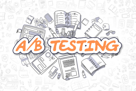 randomized: Doodle Illustration of AB Testing, Surrounded by Stationery. Business Concept for Web Banners, Printed Materials. Stock Photo