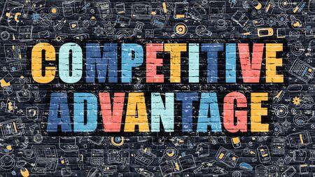competitive advantage: Competitive Advantage. Multicolor Inscription on Dark Brick Wall with Doodle Icons. Competitive Advantage Concept in Modern Style. Competitive Advantage Business Concept. Stock Photo