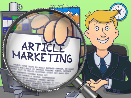 article marketing: Article Marketing on Paper in Businessmans Hand to Illustrate a Business Concept. Closeup View through Magnifying Glass. Multicolor Doodle Style Illustration.