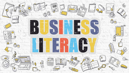 literacy: Business Literacy - Multicolor Concept with Doodle Icons Around on White Brick Wall Background. Modern Illustration with Elements of Doodle Design Style.