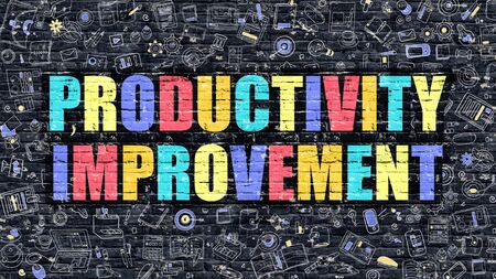 enhancement: Productivity Improvement - Multicolor Concept on Dark Brick Wall Background with Doodle Icons Around. Illustration with Elements of Doodle Style. Productivity Improvement on Dark Wall.