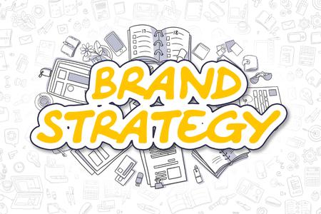 Amarillo Inscripción - Estrategia de Marca. Concepto de negocios con iconos de dibujos animados. Estrategia de Marca - dibujado a mano Ilustración para Web pancartas y materiales impresos.