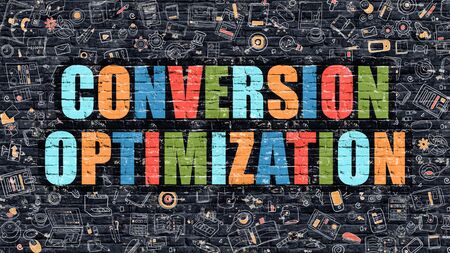 conversion: Conversion Optimization - Multicolor Concept on Dark Brick Wall Background with Doodle Icons Around. Illustration with Elements of Doodle Style. Conversion Optimization on Dark Wall. Stock Photo