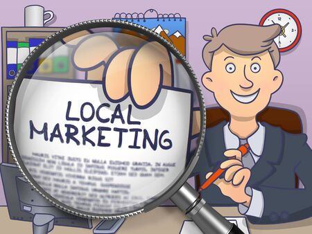 grassroots: Business Man in Office Workplace Showing Paper with Inscription Local Marketing. Closeup View through Magnifier. Colored Doodle Style Illustration. Stock Photo