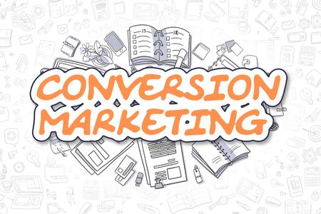 insights: Business Illustration of Conversion Marketing. Doodle Orange Inscription Hand Drawn Doodle Design Elements. Conversion Marketing Concept.