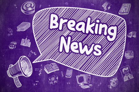 breaking news: Business Concept. Bullhorn with Text Breaking News. Doodle Illustration on Purple Chalkboard. Speech Bubble with Text Breaking News Cartoon. Illustration on Purple Chalkboard. Advertising Concept.