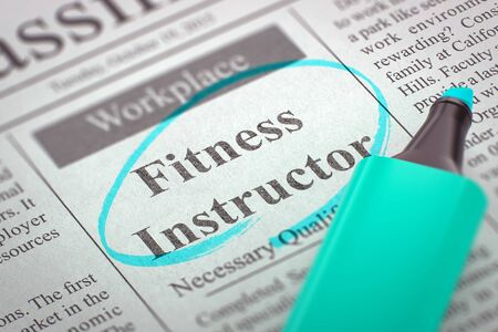 specialized job: A Newspaper Column in the Classifieds with the Jobs of Fitness Instructor, Circled with a Azure Marker. Blurred Image with Selective focus. Hiring Concept. 3D Illustration.