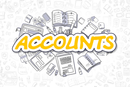 accountancy: Yellow Text - Accounts. Business Concept with Doodle Icons. Accounts - Hand Drawn Illustration for Web Banners and Printed Materials. Stock Photo