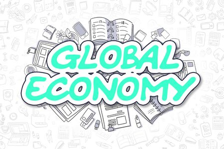 geopolitics: Business Illustration of Global Economy. Doodle Green Inscription Hand Drawn Cartoon Design Elements. Global Economy Concept.