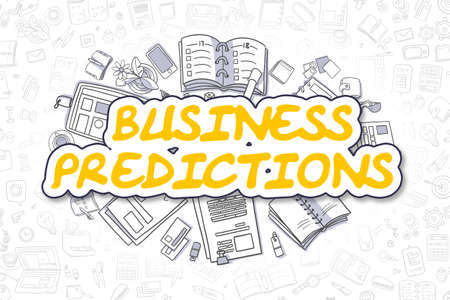 predictions: Business Predictions Doodle Illustration of Yellow Word and Stationery Surrounded by Doodle Icons. Business Concept for Web Banners and Printed Materials.