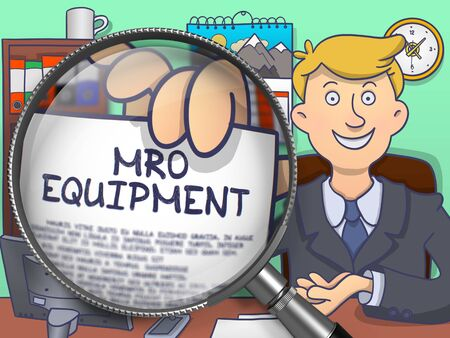 enginery: Officeman in Suit Looking at Camera and Holding a Paper with Inscription MRO Equipment Concept through Magnifying Glass. Closeup View. Colored Doodle Style Illustration. Stock Photo