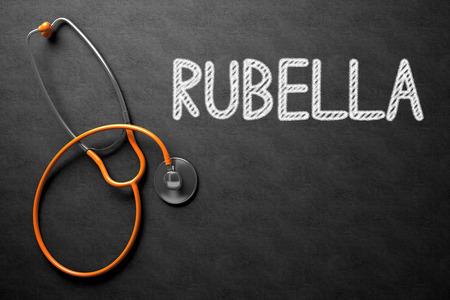 rubella: Medical Concept: Rubella - Medical Concept on Black Chalkboard. Black Chalkboard with Rubella - Medical Concept. 3D Rendering.