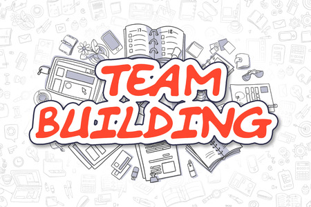 team building: Team Building - Sketch Business Illustration. Red Hand Drawn Word Team Building Surrounded by Stationery. Doodle Design Elements.