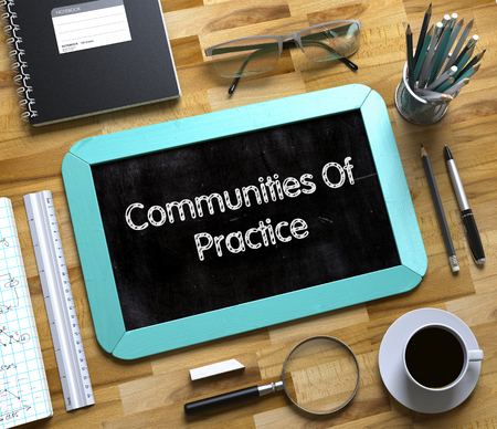 rationale: Small Chalkboard with Communities Of Practice. Small Chalkboard with Communities Of Practice Concept. 3d Rendering. Stock Photo