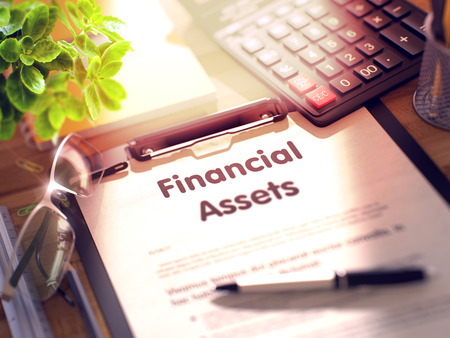 financial assets: Financial Assets. Business Concept on Clipboard. Composition with Clipboard, Calculator, Glasses, Green Flower and Office Supplies on Office Desk. 3d Rendering. Toned and Blurred Image.