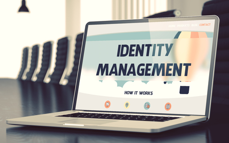 identity management: Identity Management on Landing Page of Laptop Display. Closeup View. Modern Conference Hall Background. Blurred Image with Selective focus. 3D.