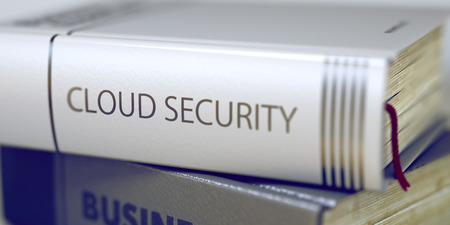 cyber defence: Close-up of a Book with the Title on Spine Cloud Security. Business Concept: Closed Book with Title Cloud Security in Stack, Closeup View. Toned Image with Selective focus. 3D.