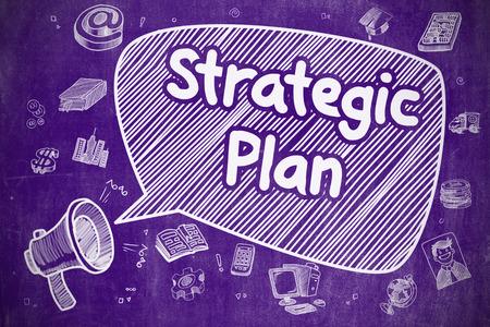 strategic plan: Shrieking Mouthpiece with Text Strategic Plan on Speech Bubble. Doodle Illustration. Business Concept. Strategic Plan on Speech Bubble. Doodle Illustration of Shouting Megaphone. Advertising Concept.